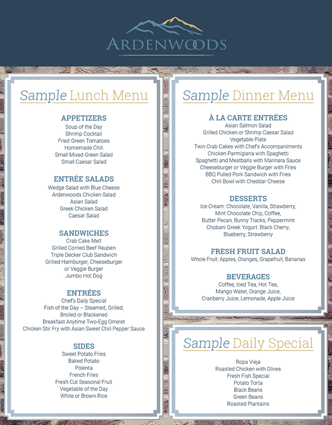 A sample menu from the dining area at Ardenwoods.